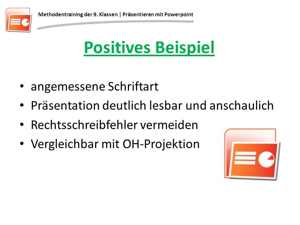 Positives Beispiel angemessene Schriftart