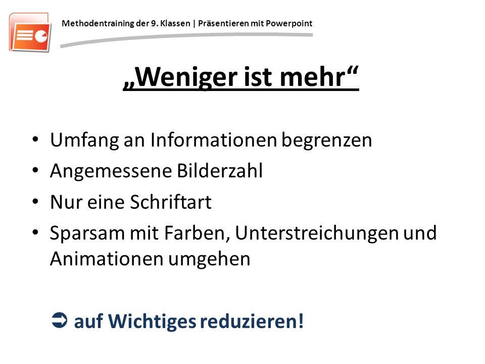 """""""Weniger ist mehr Umfang an Informationen begrenzen"""