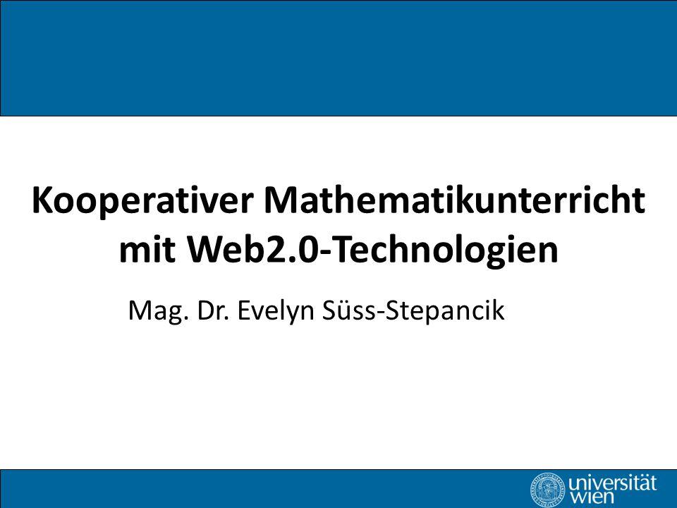 Kooperativer Mathematikunterricht mit Web2.0-Technologien