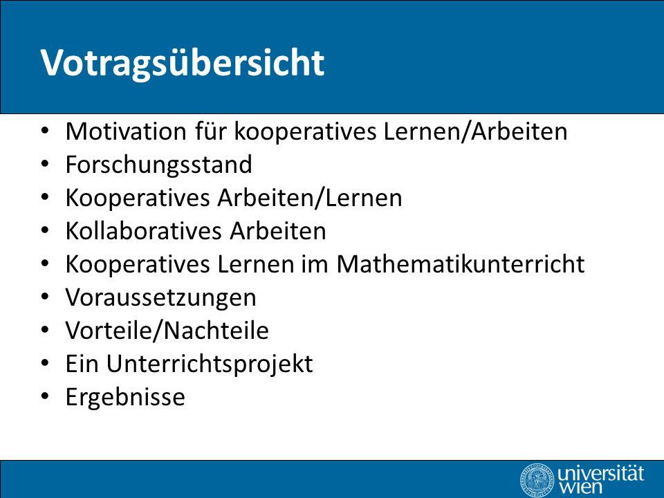 Votragsübersicht Motivation für kooperatives Lernen/Arbeiten