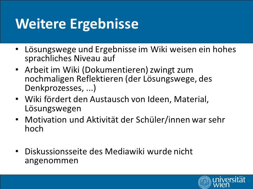 Weitere Ergebnisse Lösungswege und Ergebnisse im Wiki weisen ein hohes sprachliches Niveau auf.