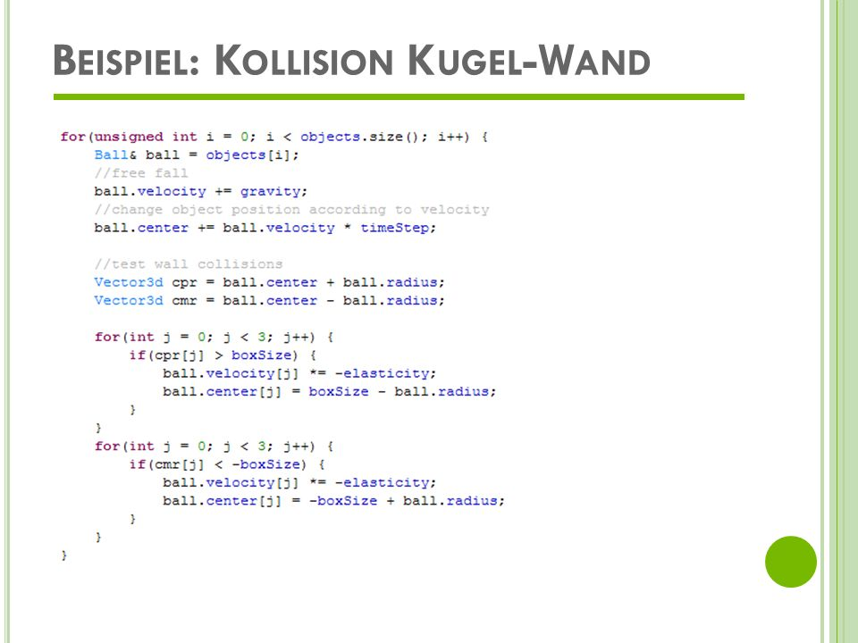 Beispiel: Kollision Kugel-Wand