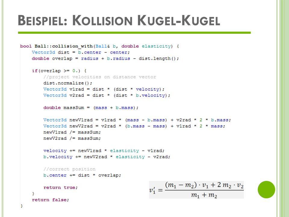 Beispiel: Kollision Kugel-Kugel