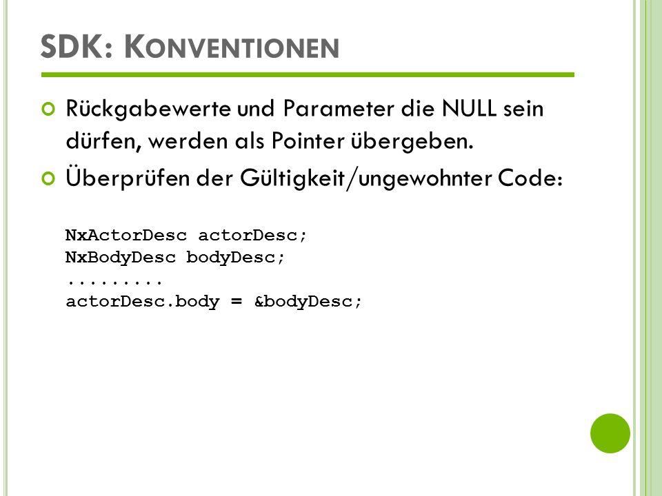 SDK: Konventionen Rückgabewerte und Parameter die NULL sein dürfen, werden als Pointer übergeben.