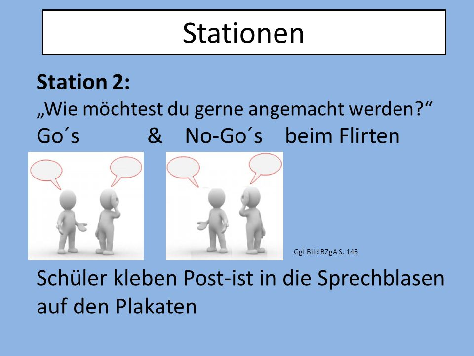 Stationen Station 2: Go´s & No-Go´s beim Flirten