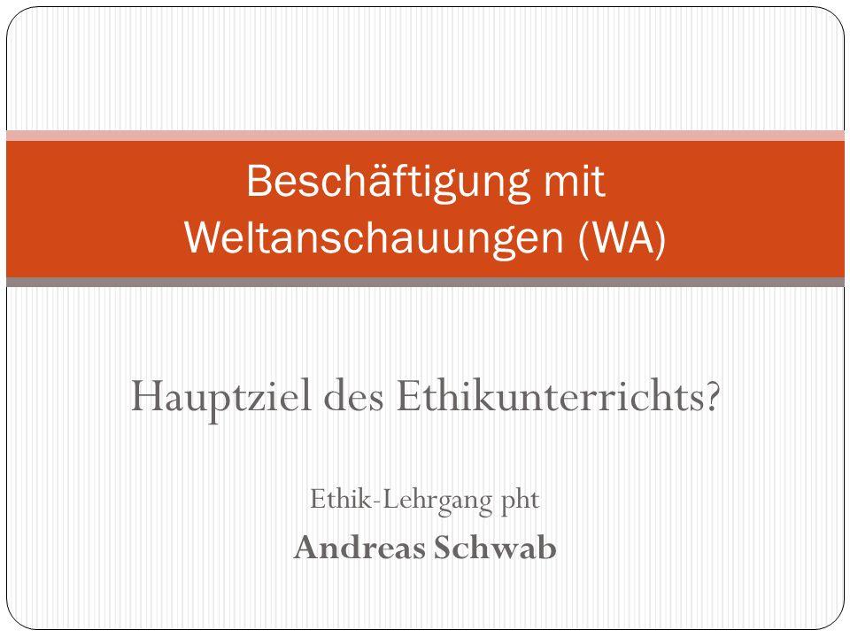 Beschäftigung mit Weltanschauungen (WA)
