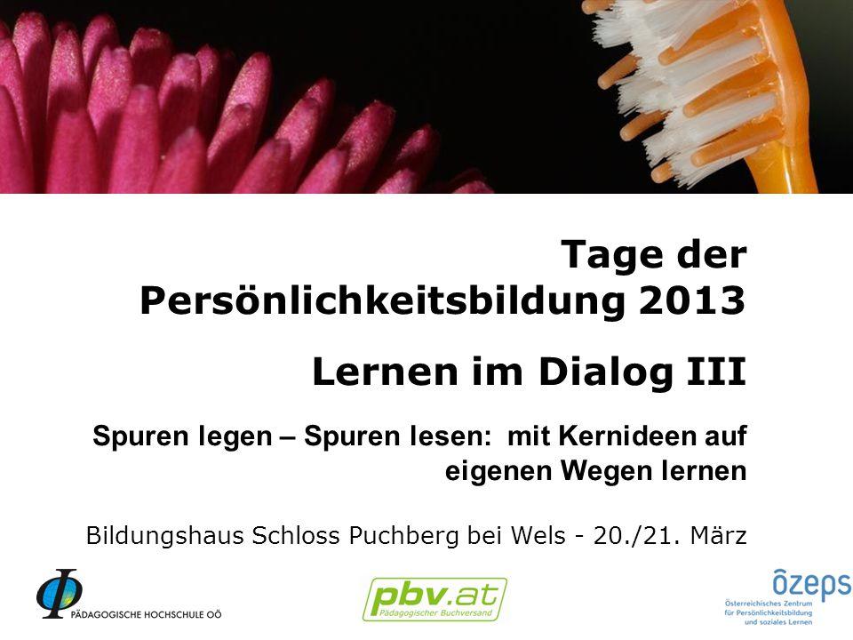 Persönlichkeitsbildung 2013 Lernen im Dialog III