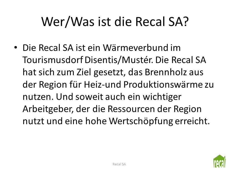 Wer/Was ist die Recal SA