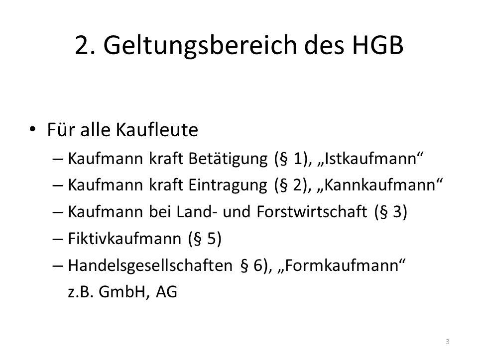 2. Geltungsbereich des HGB