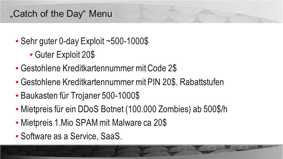 """""""Catch of the Day Menu Sehr guter 0-day Exploit ~500-1000$ Guter Exploit 20$ Gestohlene Kreditkartennummer mit Code 2$"""