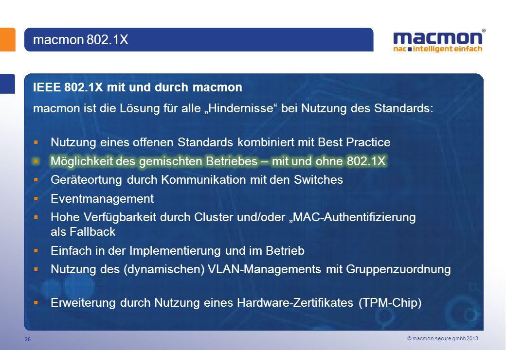 macmon 802.1X IEEE 802.1X mit und durch macmon