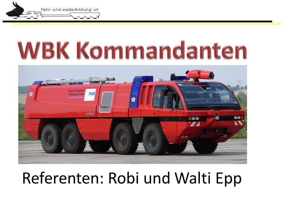WBK Kommandanten Referenten: Robi und Walti Epp