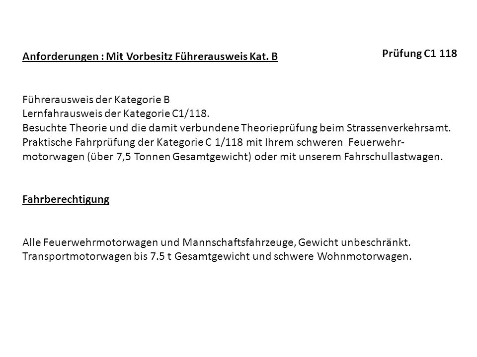 Anforderungen : Mit Vorbesitz Führerausweis Kat. B