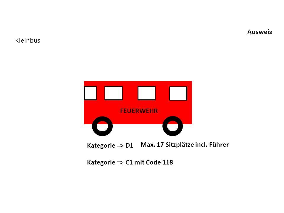 Ausweis Kleinbus. FEUERWEHR. Kategorie => D1. Max.