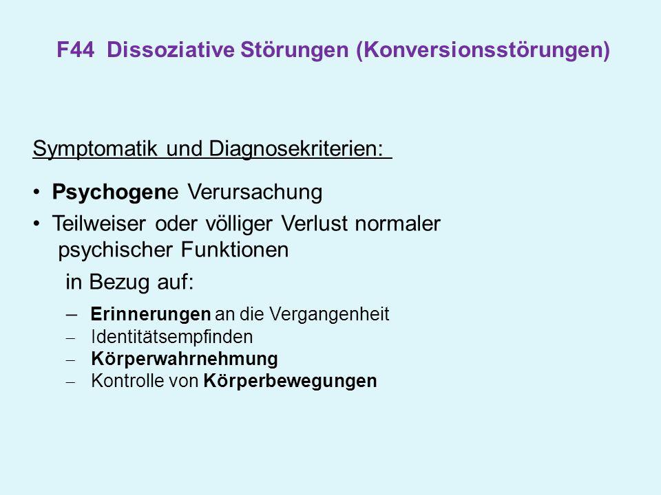 F44 Dissoziative Störungen (Konversionsstörungen)