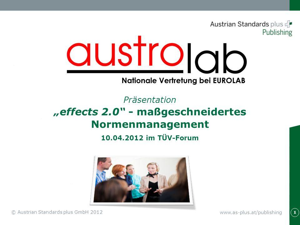 """Präsentation """"effects 2.0 - maßgeschneidertes Normenmanagement 10.04.2012 im TÜV-Forum"""