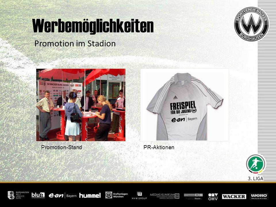 Promotion im Stadion Werbemöglichkeiten + Promotion-Stand PR-Aktionen