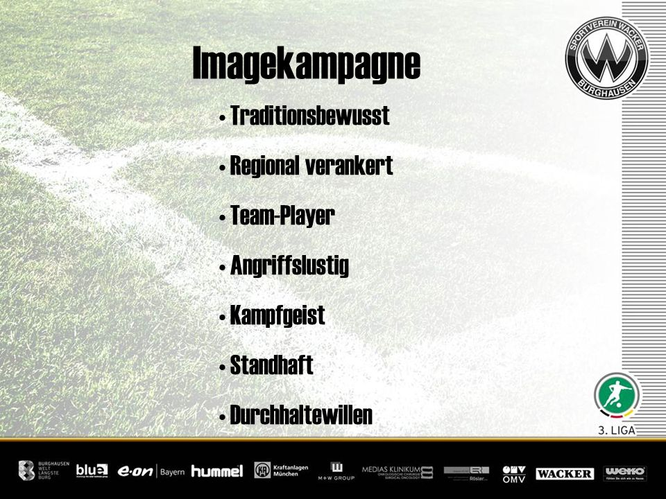 Imagekampagne Traditionsbewusst Regional verankert Team-Player