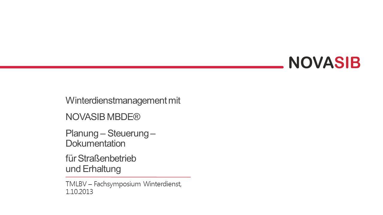 Winterdienstmanagement mit NOVASIB MBDE® Planung – Steuerung – Dokumentation für Straßenbetrieb und Erhaltung