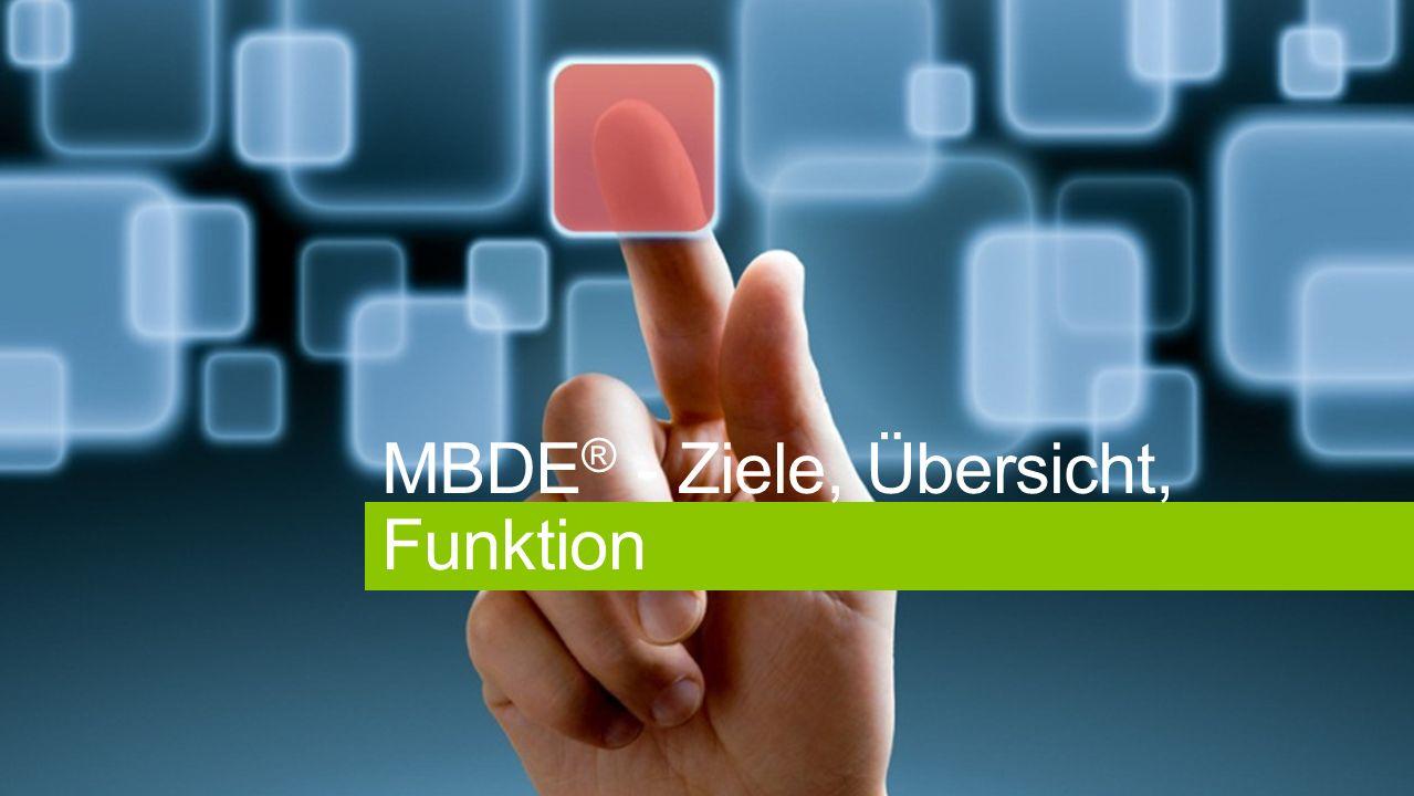 MBDE® - Ziele, Übersicht, Funktion