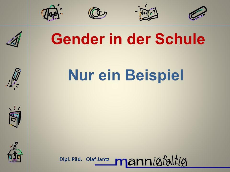 Gender in der Schule Nur ein Beispiel