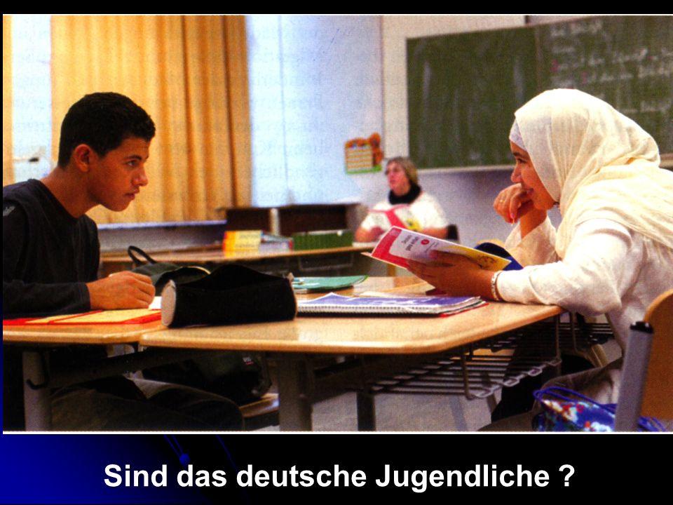 Sind das deutsche Jugendliche