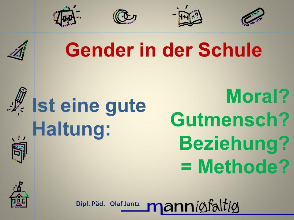 Gender in der Schule Moral Ist eine gute Haltung: Gutmensch