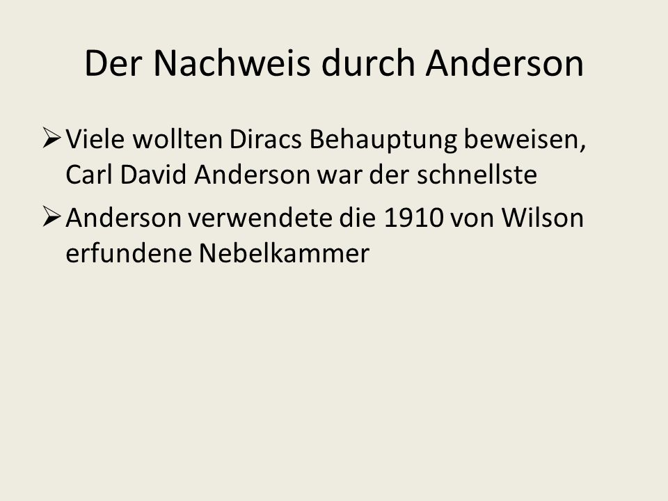 Der Nachweis durch Anderson