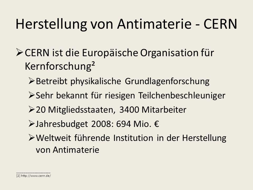 Herstellung von Antimaterie - CERN