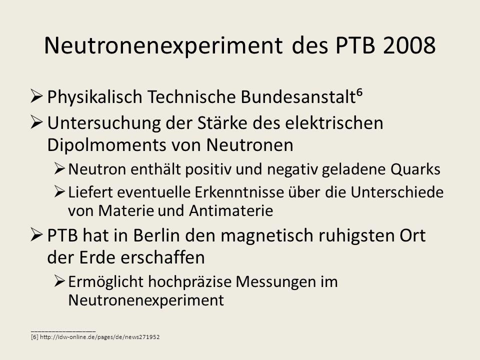 Neutronenexperiment des PTB 2008
