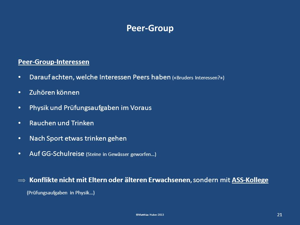 Peer-Group Peer-Group-Interessen