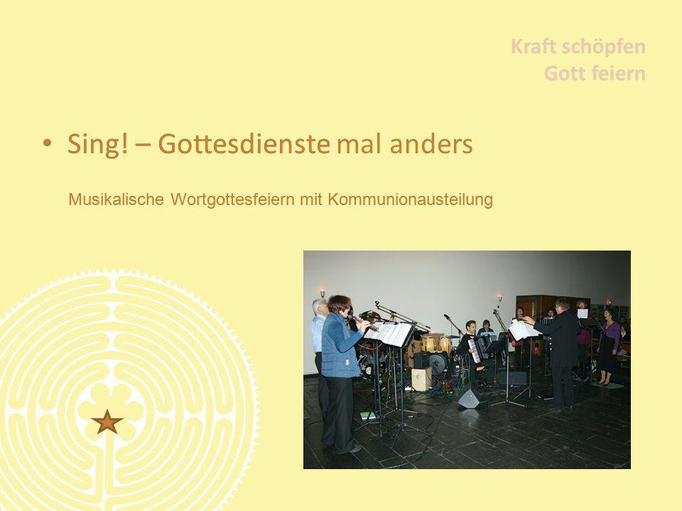 Sing! – Gottesdienste mal anders Sing! – Gottesdienste