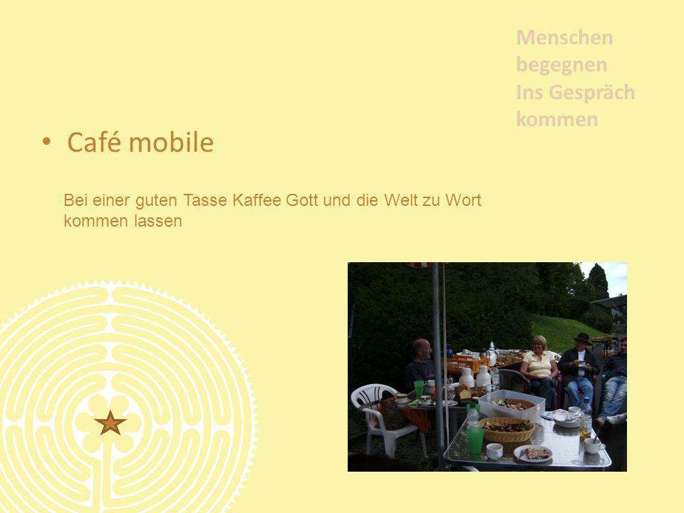 Café mobile Menschen begegnen Ins Gespräch kommen