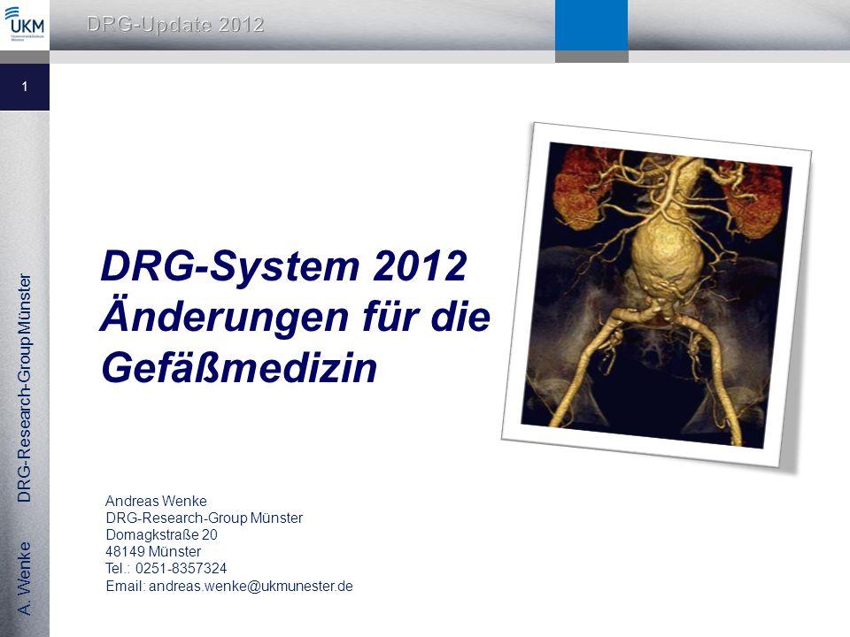 DRG-System 2012 Änderungen für die Gefäßmedizin