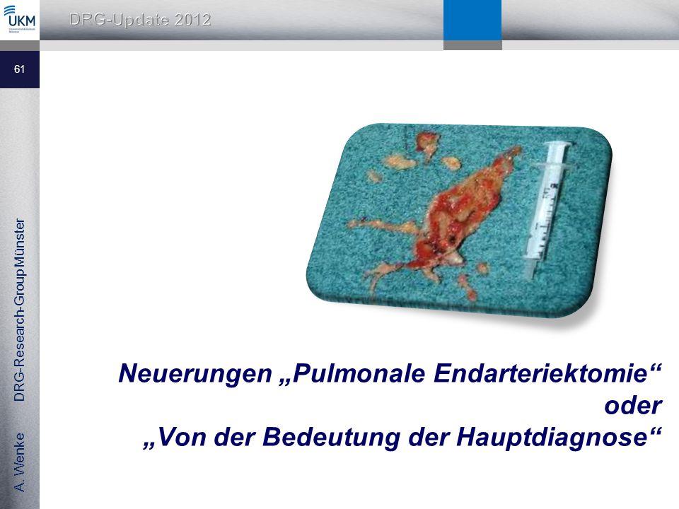 """Neuerungen """"Pulmonale Endarteriektomie oder """"Von der Bedeutung der Hauptdiagnose"""