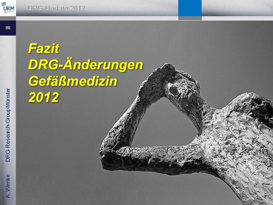 Fazit DRG-Änderungen Gefäßmedizin 2012
