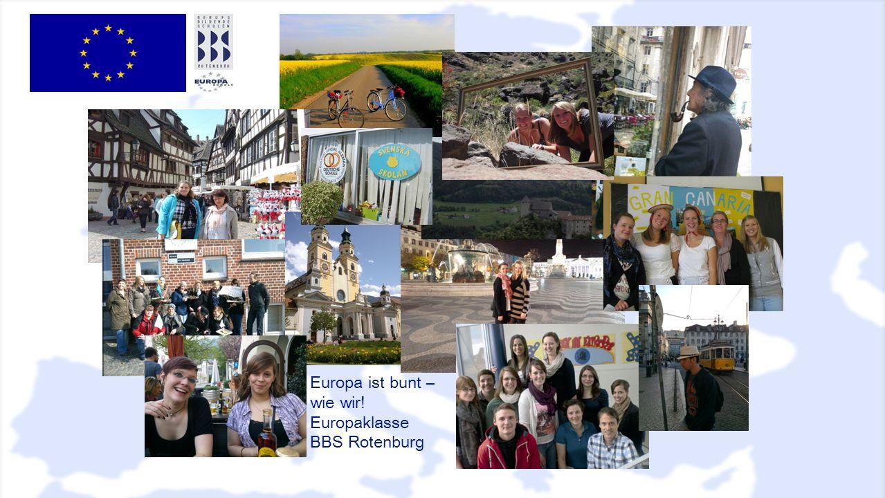Europa ist bunt – wie wir! Europaklasse BBS Rotenburg