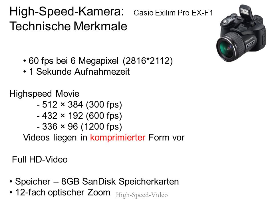 High-Speed-Kamera: Casio Exilim Pro EX-F1 Technische Merkmale