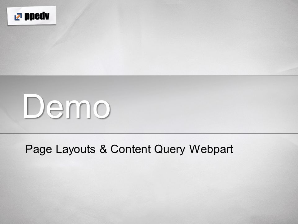 Demo Page Layouts & Content Query Webpart