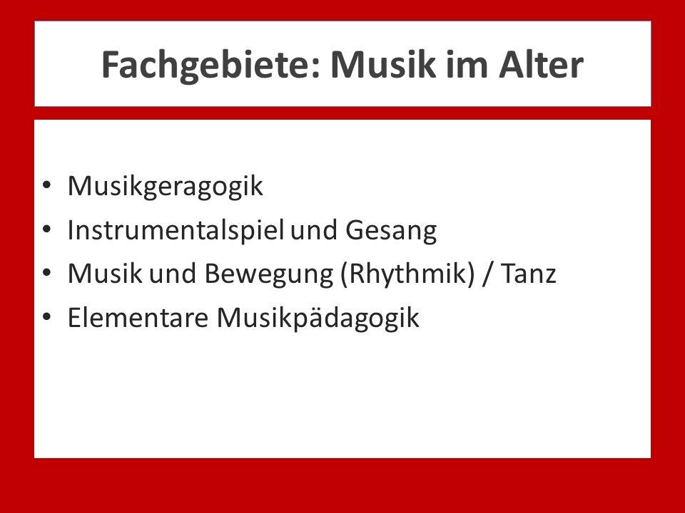Fachgebiete: Musik im Alter