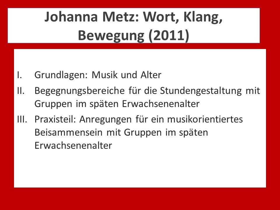 Johanna Metz: Wort, Klang, Bewegung (2011)