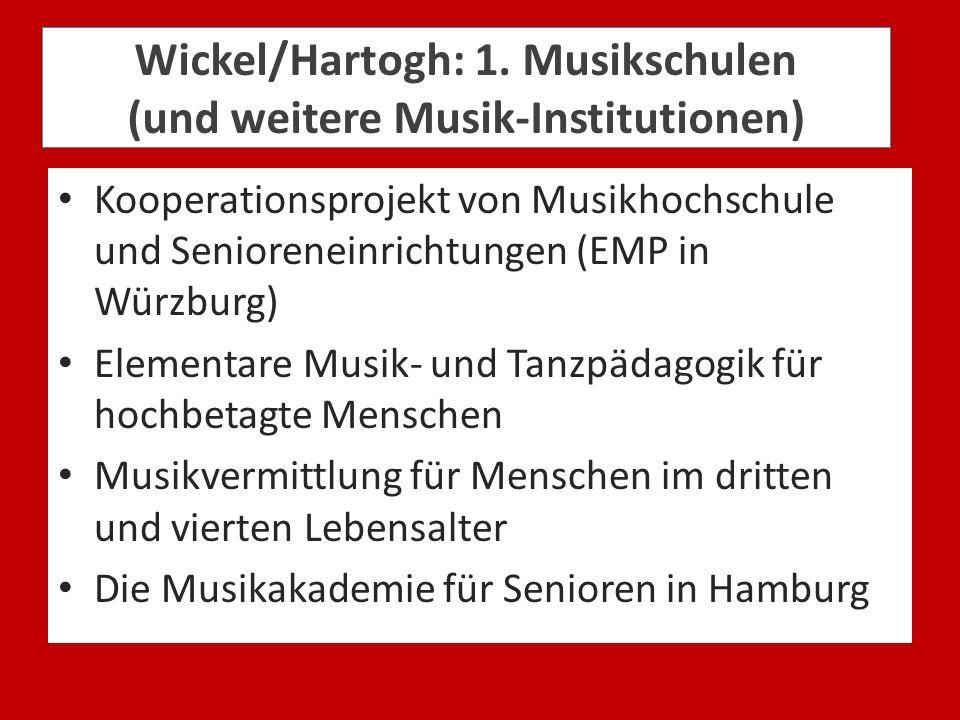 Wickel/Hartogh: 1. Musikschulen (und weitere Musik-Institutionen)