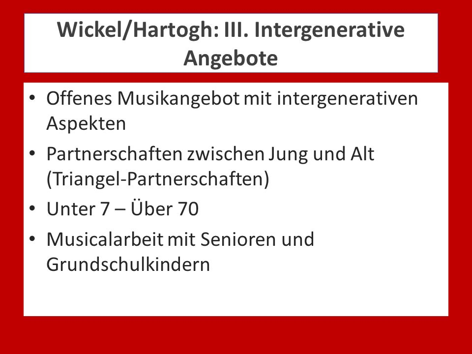 Wickel/Hartogh: III. Intergenerative Angebote