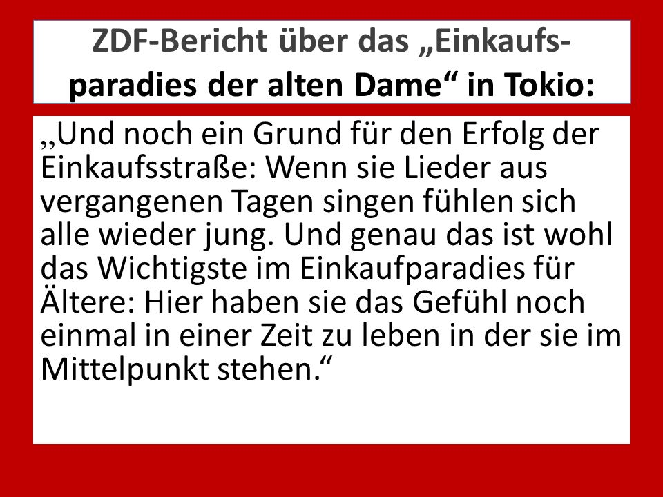 """ZDF-Bericht über das """"Einkaufs- paradies der alten Dame in Tokio:"""