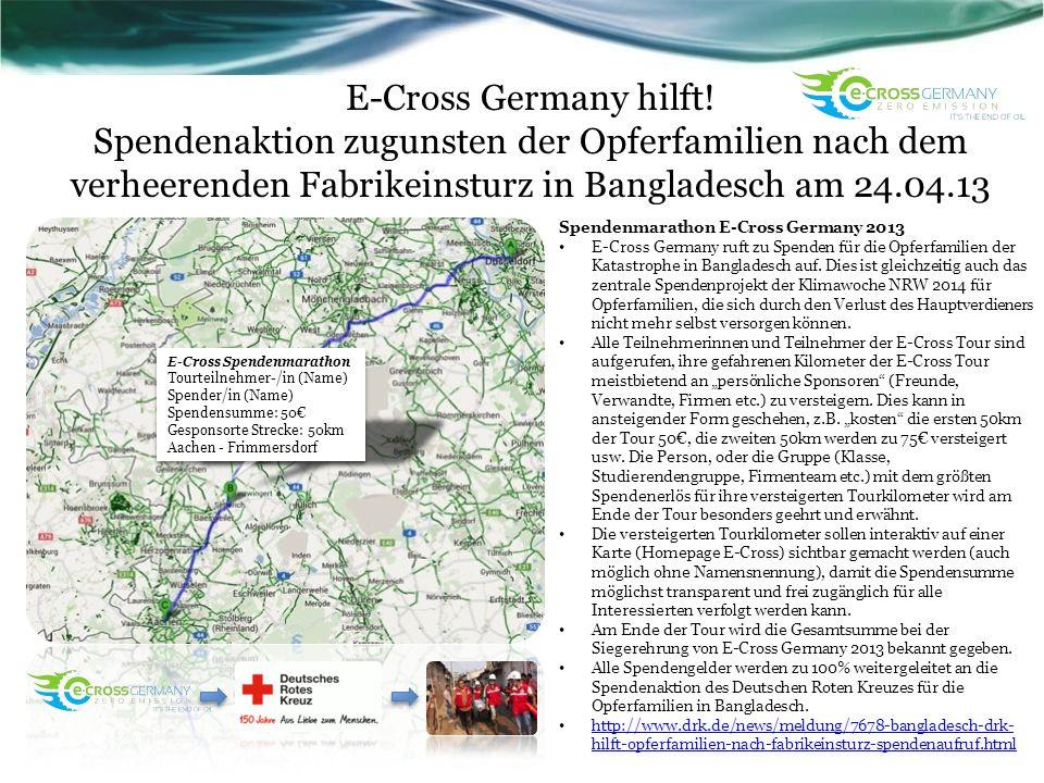 E-Cross Germany hilft! Spendenaktion zugunsten der Opferfamilien nach dem verheerenden Fabrikeinsturz in Bangladesch am 24.04.13