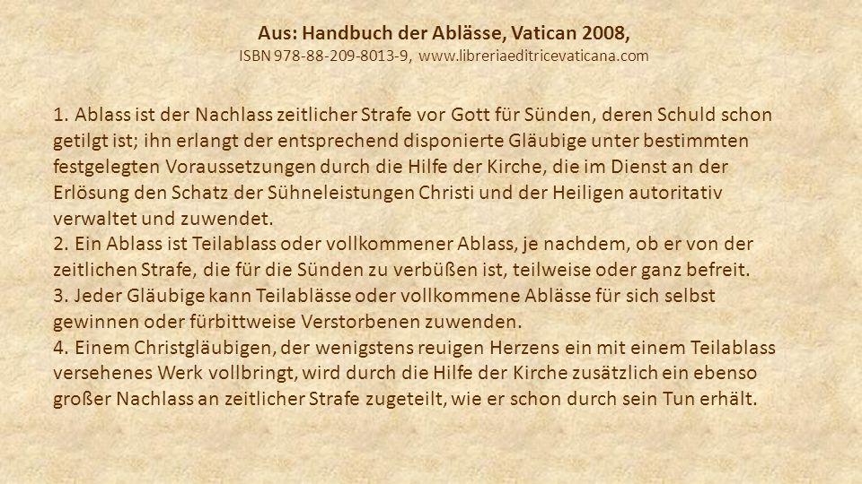 Aus: Handbuch der Ablässe, Vatican 2008,