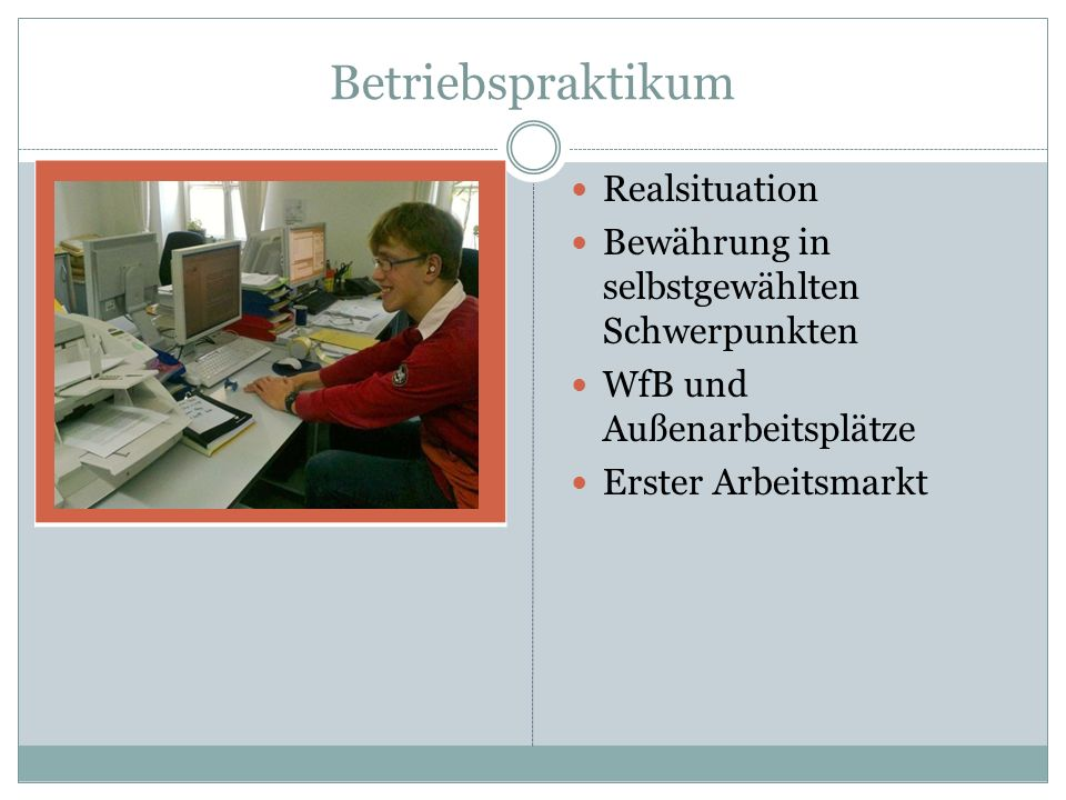 Betriebspraktikum Realsituation