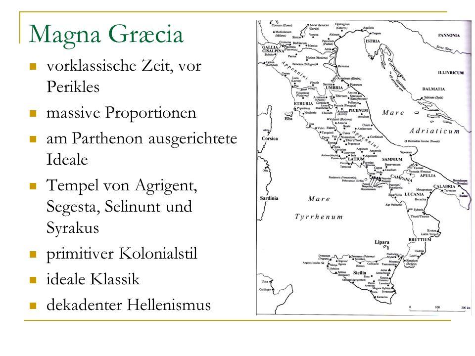 Magna Græcia vorklassische Zeit, vor Perikles massive Proportionen