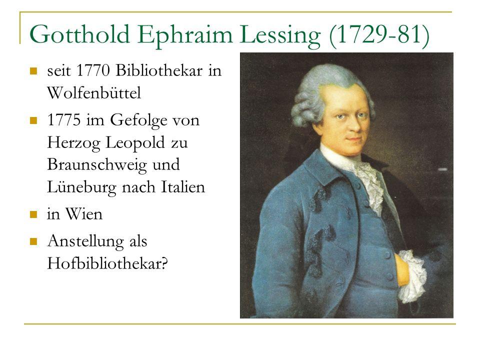 Gotthold Ephraim Lessing (1729-81)