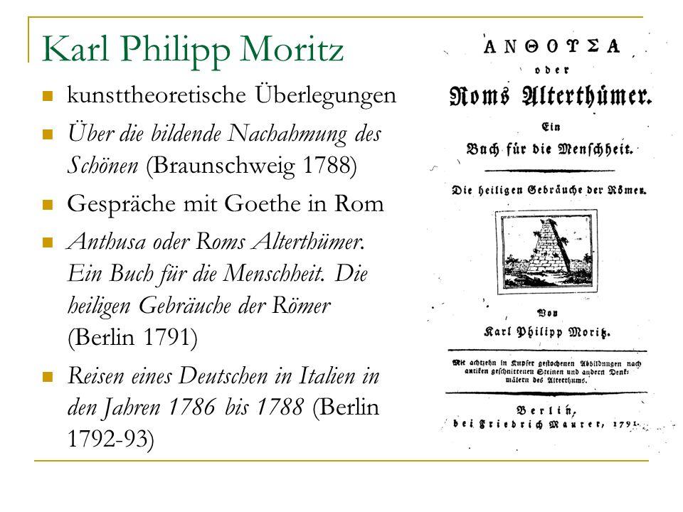 Karl Philipp Moritz kunsttheoretische Überlegungen